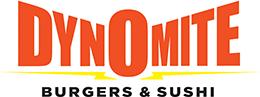 Dynomite Burgers & Sushi